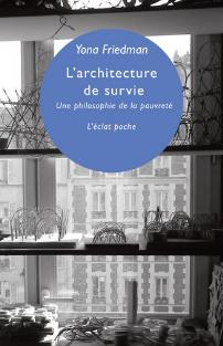 yona friedman l architecture de survie